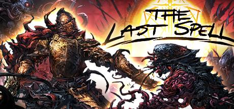 《最后的咒语 The Last Spell》中文汉化版百度云迅雷下载v0.76.2