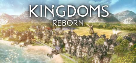 《王国重生 Kingdoms Reborn》中文汉化版百度云迅雷下载2.0
