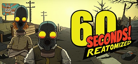 《60秒!重制版 60 Seconds! Reatomized》中文版百度云迅雷下载v1.1.418